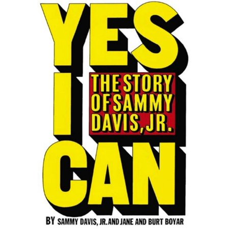 Yes I Can: the story of Sammy Davis Jr - eBook