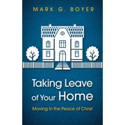 Taking Leave of Your Home (Paperback)