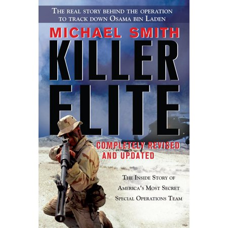 Killer Elite : Completely Revised and Updated: The Inside Story of America's Most Secret Special Operations Team (Edition 2) (Paperback)