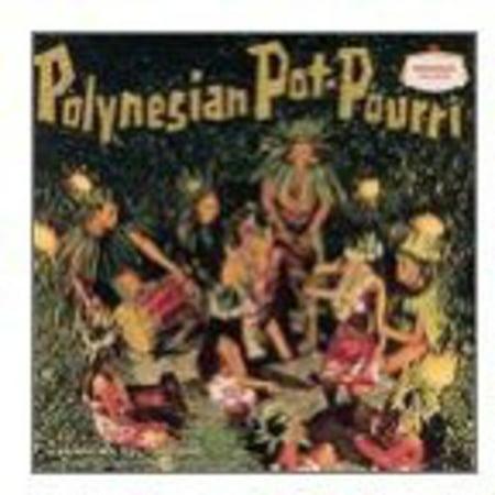 Lanakila Polynesians - Polynesian Pot-Pourri [CD]