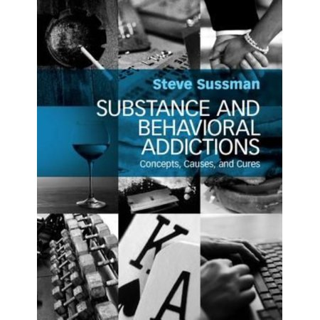 Substance And Behavioral Addictions  Concepts  Causes  And Cures
