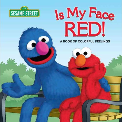 Is My Face Red!: A Book of Colorful Feelings