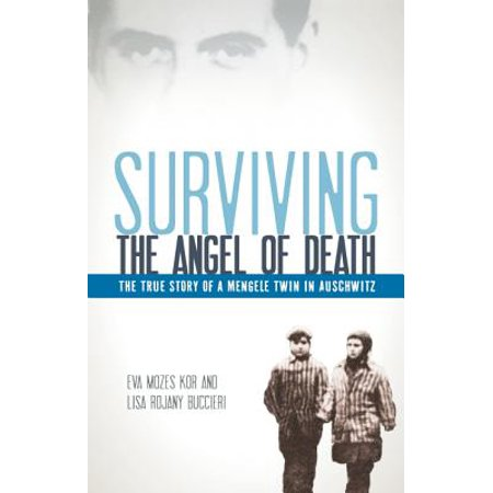 Angel Of Death Spirit Halloween (Surviving the Angel of Death: The True Story of a Mengele Twin in Auschwitz)