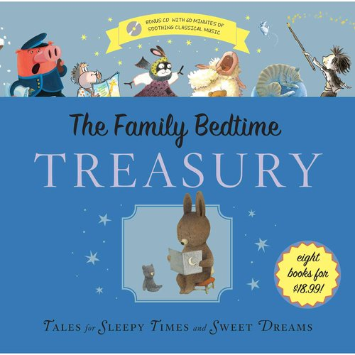 The Family Bedtime Treasury with CD : Tales for Sleepy Times and Sweet Dreams