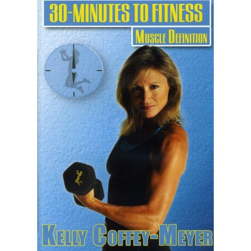 30 Minutes To Fitness: Muscle Definition Workout With Kelly Coffey-Meyer