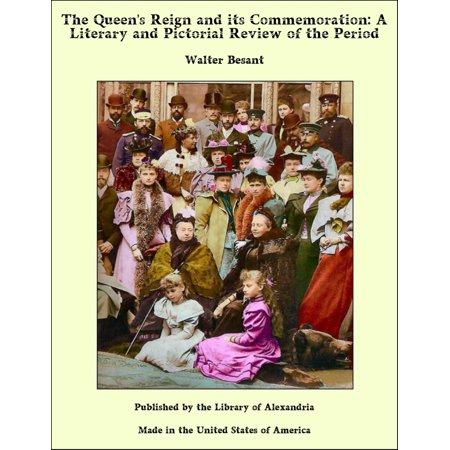 The Queen's Reign and its Commemoration: A Literary and Pictorial Review of the Period - (The Hellenistic Period Followed The Reign Of)