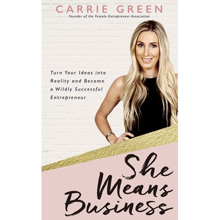 She Means Business : Turn Your Ideas into Reality and Become a Wildly Successful Entrepreneur - Business Halloween Ideas
