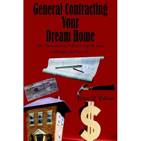General Contracting Your Dream Home