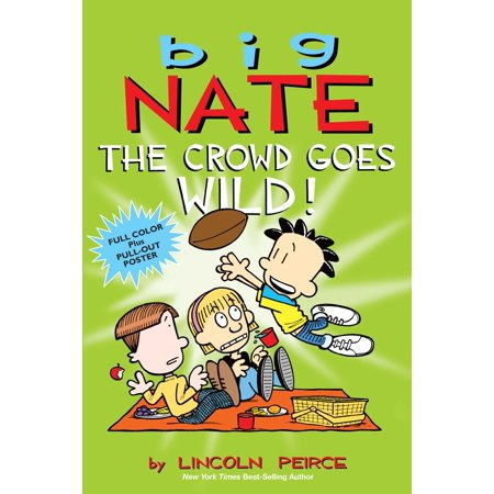 Big Nate: The Crowd Goes Wild! [With Poster] (Paperback)