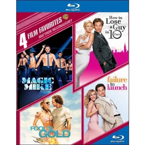 4 Film Favorites: Matthew McConaughey - Magic Mike / Fool's Gold / How To Lose A Guy In 10 Days / Failure To Launch (Blu-ray) (Widescreen)