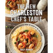 The New Charleston Chef's Table - eBook
