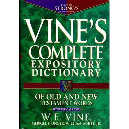 Vine's Expository Dictionary of Old and New Testament Words : Super Value (Encountering The Old Testament 3rd Edition Ebook)