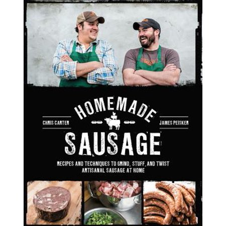 Homemade Sausage : Recipes and Techniques to Grind, Stuff, and Twist Artisanal Sausage at Home - Cool Homemade Halloween Stuff