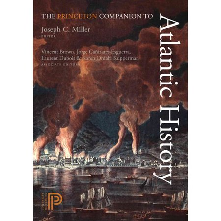 The Princeton Companion to Atlantic History by