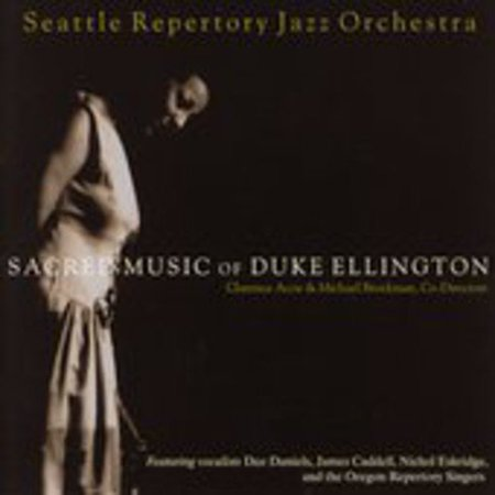 Seattle Repertory Jazz Orchestra   Sacred Music Of Duke Ellington  Cd