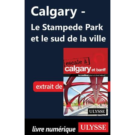 Calgary - Le Stampede Park et le sud de la ville - eBook - Ville De Halloween