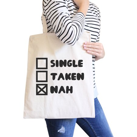 Singles Gift Bag (Single Taken Nah Natural Cotton Eco Bag Funny Gift Ideas For Friend)