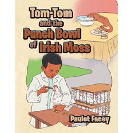 Tom-Tom and the Punch Bowl of Irish Moss - eBook - Punch Bowl Social Halloween