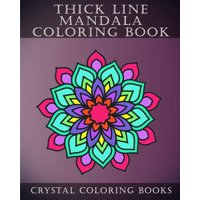 Thick Line Mandala Coloring Book : 30 Thick Line Mandala Coloring Pages for Adults or Young Grown Ups. Would Make a Beautiful Stress Relief Gift.
