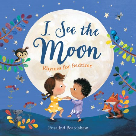 I See the Moon: Rhymes for Bedtime (Halloween Poetry Rhymes)