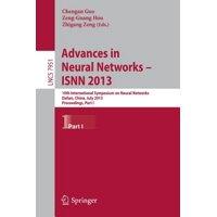 Advances in Neural Networks- Isnn 2013: 10th International Symposium on Neural Networks, Isnn 2013, Dalian, China, July 4-6, 2013, Proceedings, Part I