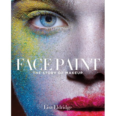 Face Paint : The Story of Makeup](Ways To Paint Face For Halloween)