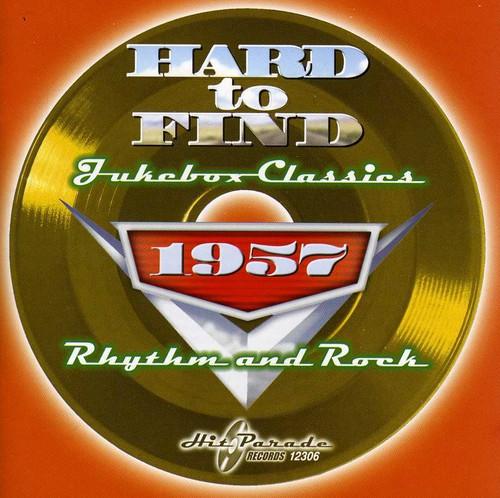 Hard To Find Jukebox Classics 1957: Rhythm / Var
