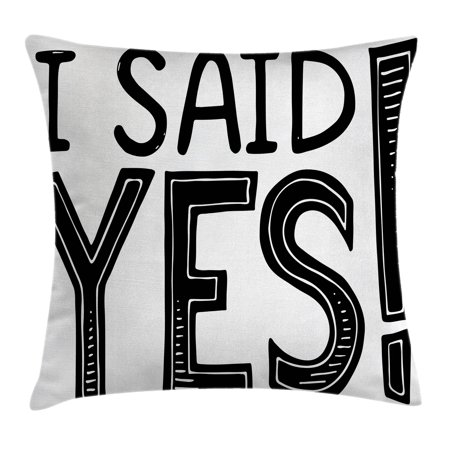 Announcement Letter - Engagement Party Decorations Throw Pillow Cushion Cover, I Said Yes Quote Striped Letters Announcement Artwork, Decorative Square Accent Pillow Case, 18 X 18 Inches, Black and White, by Ambesonne