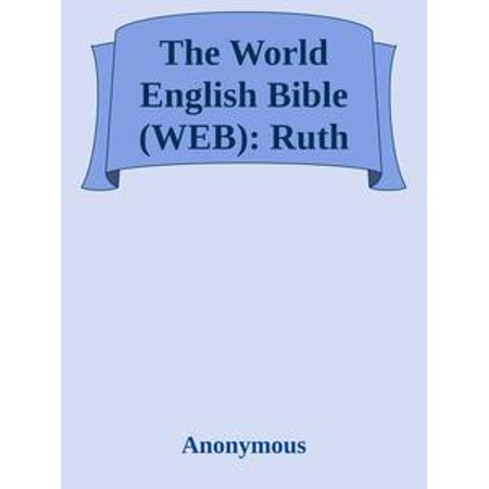 The World English Bible (WEB): Ruth - eBook
