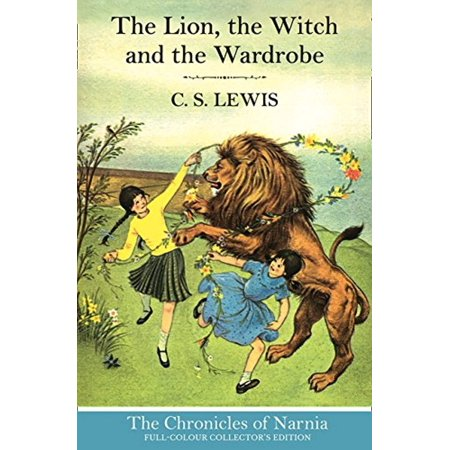 The Lion the Witch and the Wardrobe (The Chronicles of Narnia Book 2)
