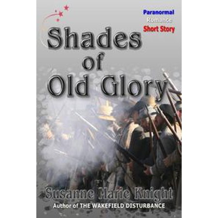Old Glory Stationery (Shades Of Old Glory: a paranormal romance short story - eBook )