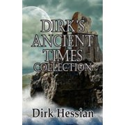 Dirk's Ancient Times Collection