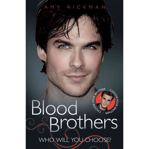 Blood Brothers: The Biography of Teh Vampire Diaries' Ian Somerhalder