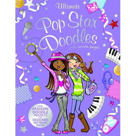 Ultimate Pop Star Doodles with Pattern (Doodle Pops)