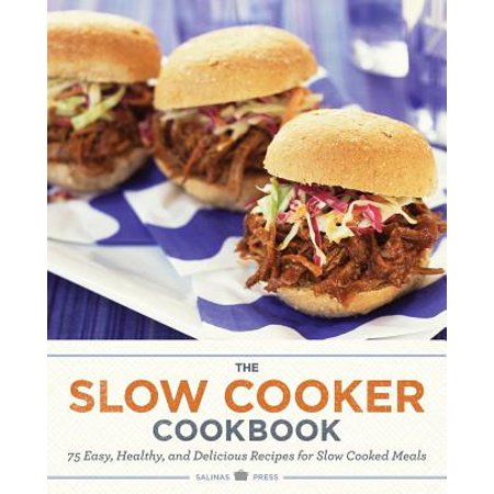 Slow Cooker Cookbook : 75 Easy, Healthy, and Delicious Recipes for Slow Cooked Meals - Easy No Cook Halloween Recipes