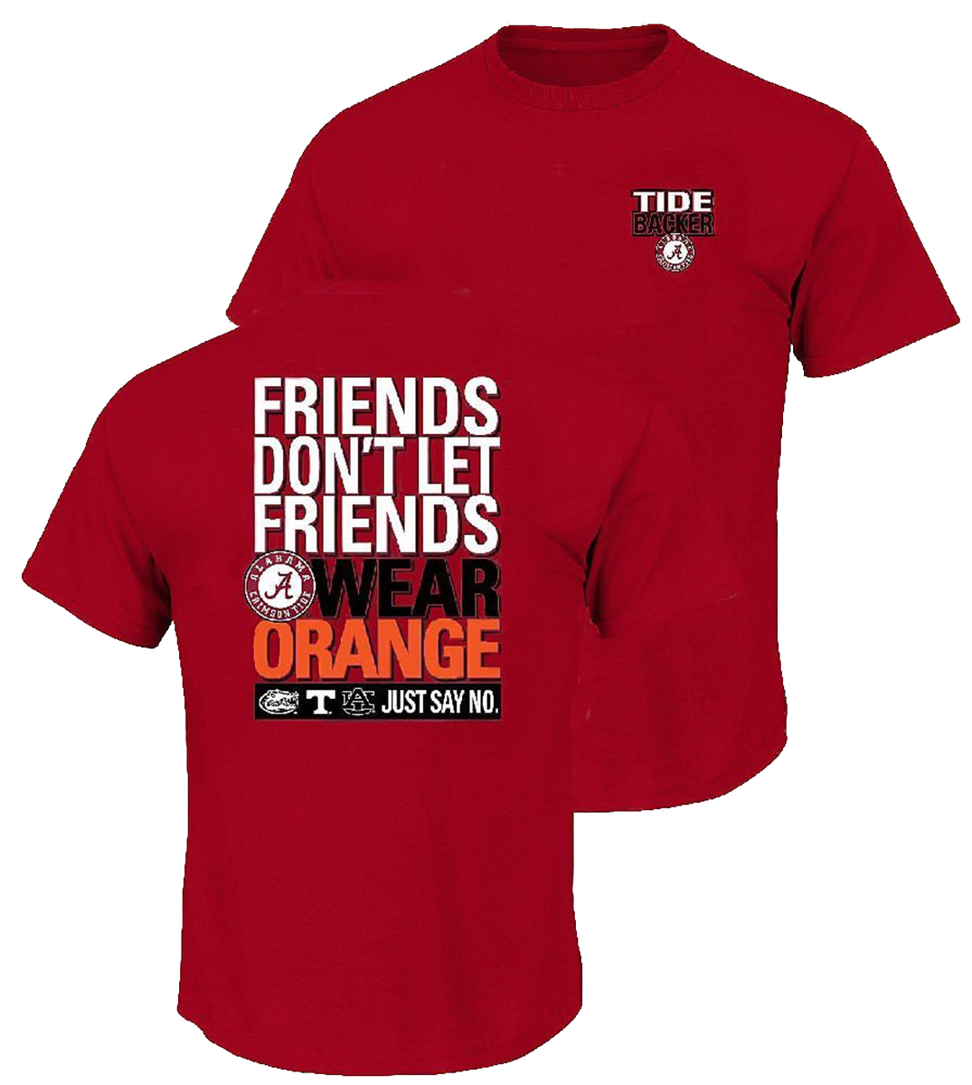 NCAA Alabama Crimson Tide Friends Don't Let Friends Wear Orange T-shirt