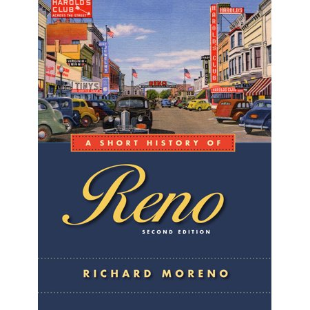 A Short History of Reno, Second Edition - Spirit Halloween Reno Nevada