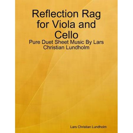 Reflection Rag for Viola and Cello - Pure Duet Sheet Music By Lars Christian Lundholm - eBook