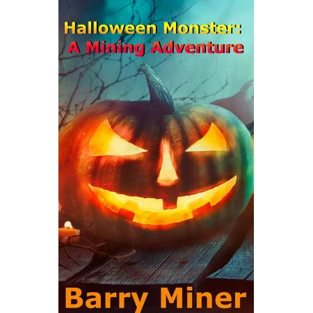 Halloween Monster: A Mining Adventure - eBook