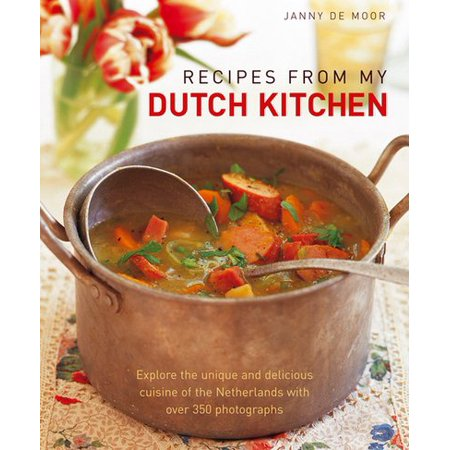 Recipes from my dutch kitchen explore the unique and delicious recipes from my dutch kitchen explore the unique and delicious cuisine of the netherlands in forumfinder Choice Image