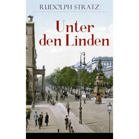 Unter den Linden - eBook (Gate Unter Den Linden Berlin)