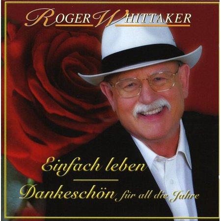 Einfach Leben Best of Dankeschon Fur (CD) (The Best Of Roger Whittaker)