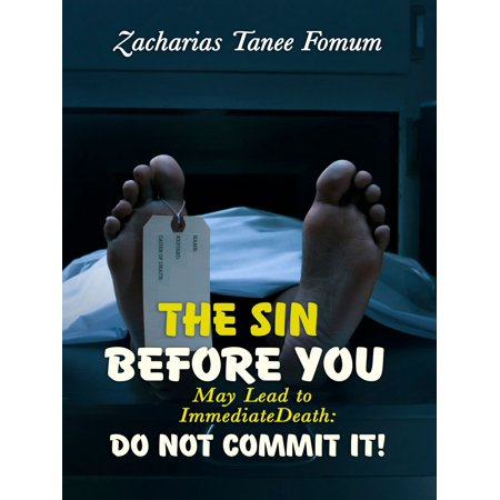 The Sin Before You May Lead To Immediate Death: Do Not Commit It! -