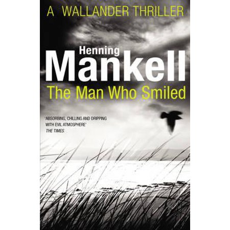 The Man Who Smiled: Kurt Wallander (Paperback)