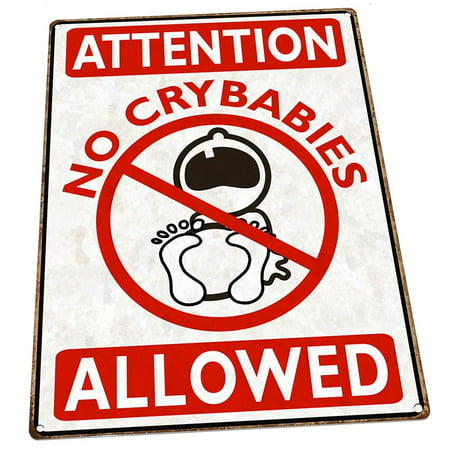 Cool Attention No Crybabies Allowed 9X12 Metal Sign Wall Decor For Beach House Or Coastal Home Beutiful Home Inspiration Xortanetmahrainfo