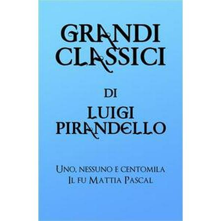 (Grandi Classici di Luigi Pirandello - eBook)