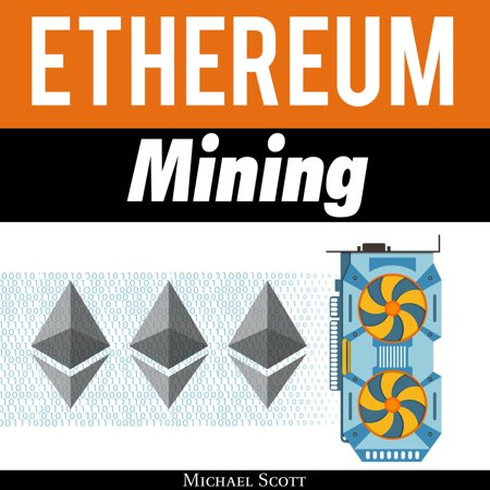 Ethereum Mining: The Best Solutions To Mine Ether And Make Money With Crypto - (Best Of The Best Meaning)