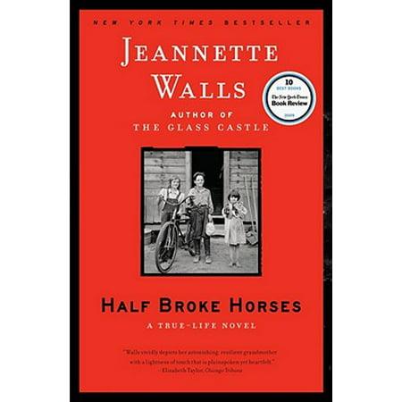 Half Broke Horses - eBook (Glasses Broke In Half)