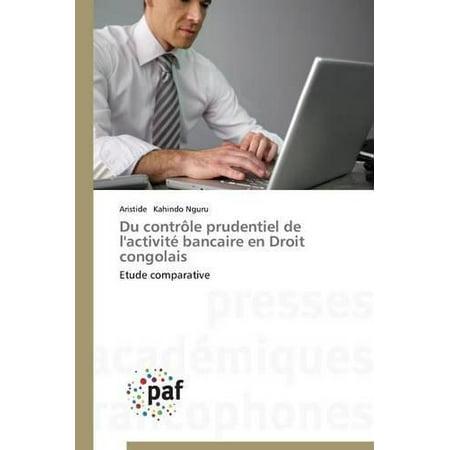 Du Controle Prudentiel De Lactivite Bancaire En Droit Congolais