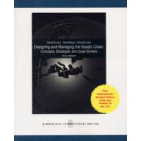 Designing and Managing the Supply Chain : Concepts, Strategies, and Case